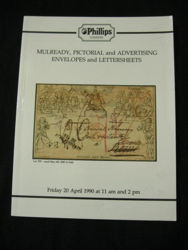 PHILLIPS AUCTION CATALOGUE 1990 MULREADY PICTORIAL & ADVERTISING ENVELOPES