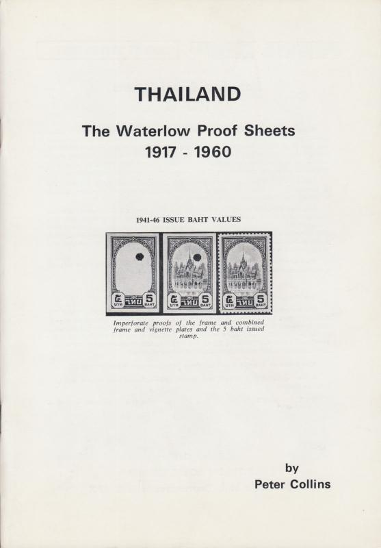Thailand: The Waterlow Proof Sheets 1917-1960, by Peter Collins. New.