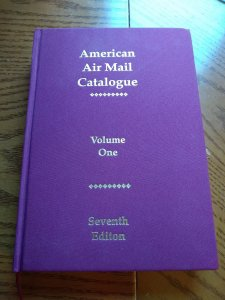 American Airmail Catalog - Vol.1 - Seventh Ed. - Brand New - Retail $75.00