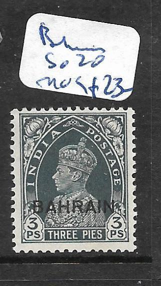 BAHRAIN (P1905BB)  KGVI ON INDIA 3P  SG 20  MOG