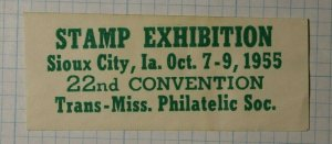 TMPS Stamp Exhibition 1955 Sioux City IA Philatelic Soiuvenir Ad Label