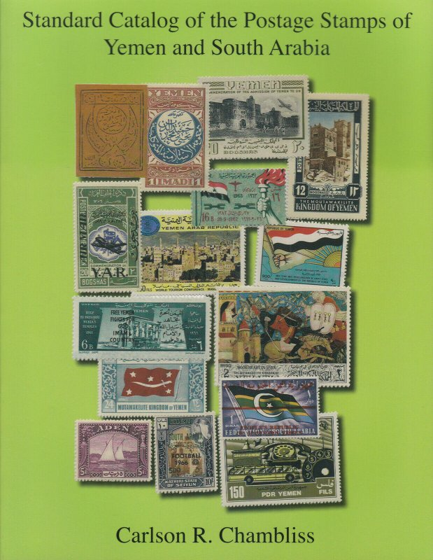 Standard Catalog of Postage Stamps of Yemen & South Arabia, by Carlson Chambliss