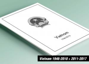 PRINTED VIETNAM 1946-2010 + 2011-2017 STAMP ALBUM PAGES (538 pages)
