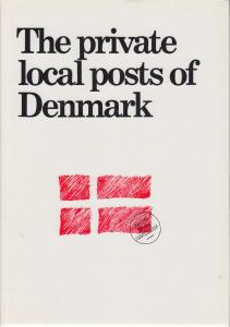 The Private Local Posts of Denmark, by Sten Christensen, Sigurd Ringström. NEW