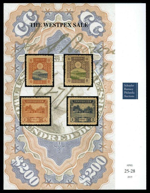 Schuyler Rumsey Auction Catalog: Sale 85 - The WESTPEX Sale, April 2019