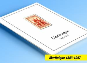 COLOR PRINTED MARTINIQUE 1883-1947 STAMP ALBUM PAGES (26 illustrated pages)