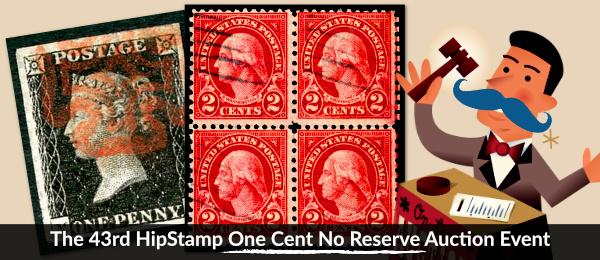 The 43rd HipStamp One Cent Auction Event