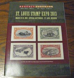 2013 Regency Superior St. Louis Stamp Expo Auction Catalog