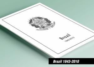 PRINTED BRAZIL 1843-2010 STAMP ALBUM PAGES (466 pages)