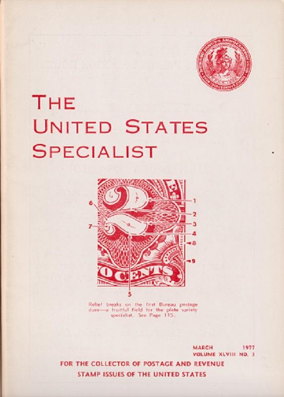 The United States Specialist:  Volume 48, No. 3 - March 1977