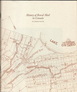 72 pg , SC Book: pb1977:  History of Rural Mail in Canada by George Wilcox : EF