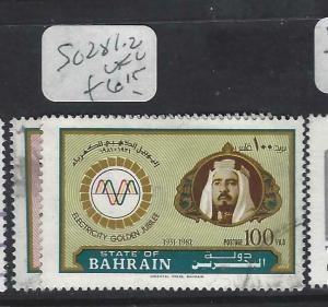 BAHRAIN  (PP2503B)  SG 281-2       VFU