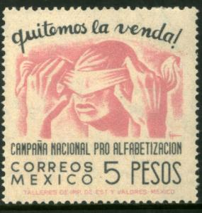 MEXICO 810, $5Pesos Blindfold, Literacy Campaign UNUSED, HINGED, OG. VF.