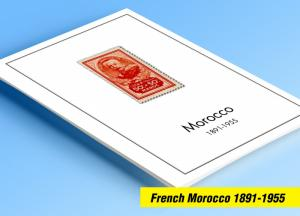 COLOR PRINTED FRENCH MOROCCO 1891-1955 STAMP ALBUM PAGES (46 illustrated pages)