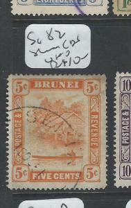BRUNEI (PP1701B)  5C  SG SG82   SERIA       CDS     VFU