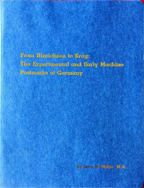 HINRICHSEN TO KRAG EXPERIMENTAL & EARLY MACHINE POSTMARKS OF GERMANY