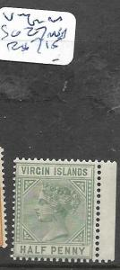 VIRGIN ISLANDS (PP2501B) QV 1/2D SG 27  MNH