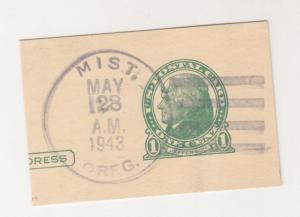 MIST, OREGON, 1943 piece of 1c. Postal Card.