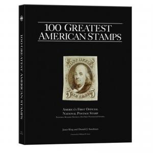 100 Greatest American Stamps, by Janet Klug, Donald J. Sundman. Hardcover, new.