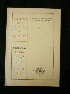 BOLETIM DOS CTT DE ANGOLA 3a SERIES No 7 a 9 JULHO A SETEMBRO 1967