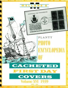 Mellone Planty Photo Encyclopedia First Day Covers 1939 Volume 16 Spiral