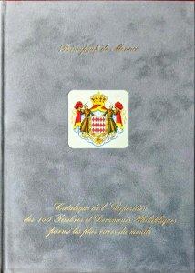 Déc. 2006 Club de Monte Carlo Exposition des 100 TIMBRES ET DOCUMENTS PLUS RARES