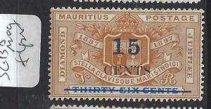 MAURITIUS  (PP0304B)  15C/36C  SG  135   MOG