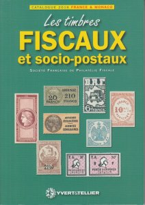Les Timbres Fiscaux et socio-postaux 2016 Yvert & Tellier catalog French Fiscals