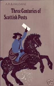 Three Centuries of Scottish Posts, by A.R.B. Haldane