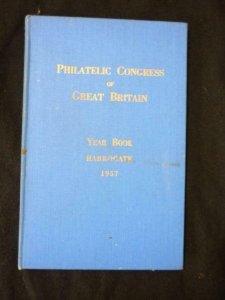 THE PHILATELIC CONGRESS OF GREAT BRITAIN YEAR BOOK HARROGATE 1957