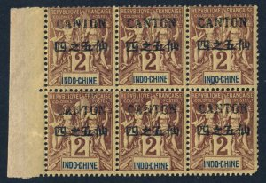 INDO-CHINESE P.O. in CHINA 1903 2c. Tablet BLOCK OF SIX Ovptd CANTON SG 18 MNH