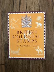 BRITISH COLONIAL STAMPS in current Use by R Courtney Cade M B E