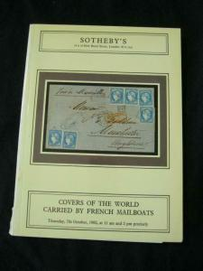 SOTHEBY'S AUCTION CATALOGUE 1982 COVERS OF THE WORLD CARRIED BY FRENCH MAILBOATS