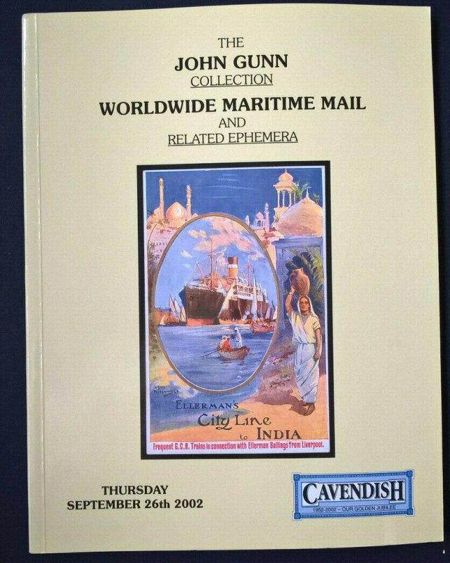 Auction Catalogue JOHN GUNN WORLDWIDE MARITIME MAIL & EPHEMERA 1650-1930
