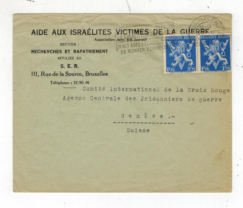 1946 Brussells Belgium Cover to Red Cross Switzerland Aid Israelite War Victims