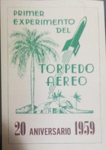 O) 1959 CUBA - CARIBBEAN,FIRST EXPERIMENT OF THE AIR TORPEDO - ROCKET, XF