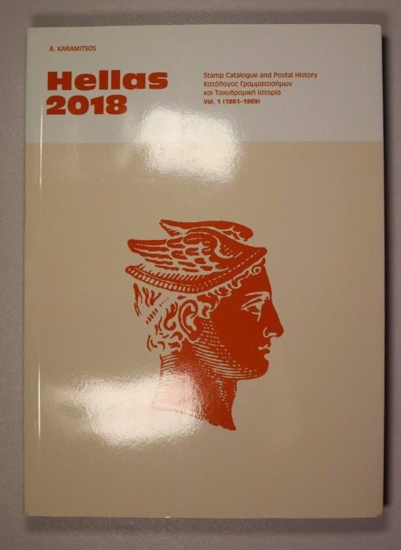 HELLAS 2018. GREEK STAMPS CATALOGUE 1861 - 2017 VOLUME : I , Last Edition New
