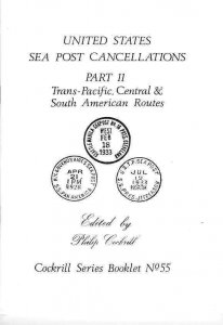 United States SEA POST CANCELLATIONS Transpacific Central & South America pmks.