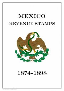 Mexico revenue stamps 1874-1898  (11 pages)