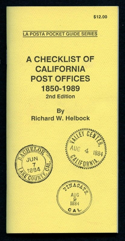US La Posta Checklist of California Post Offices by Richard Helbock