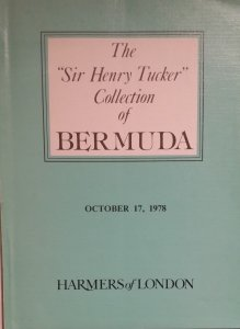 Sir Henry Tucker Collection of Bermuda  Harmers 1978 Auction Catalogue