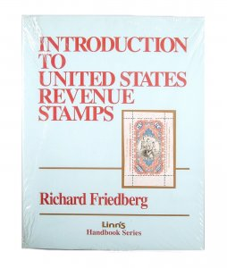 Linn's Intro to United States Revenue Stamps by Richard Friedburg NEW #141559 X