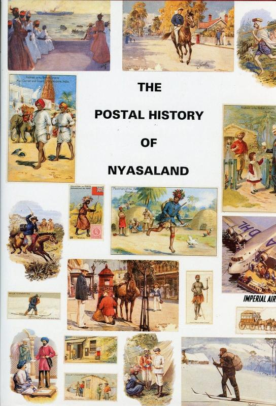THE POSTAL HISTORY OF NYASALAND - MALAWI BY EDWARD B. PROUD