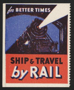 For Better Times Ship & Travel By Rail Vintage Poster Stamp