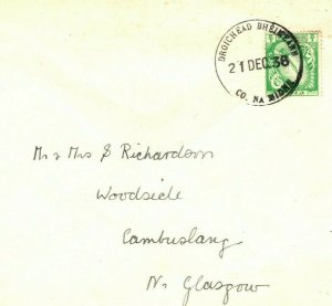 IRELAND Eire Cover *DROICHEAD* RUBBER Co Meath 1936{samwells-covers} IR112