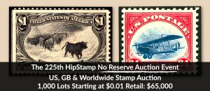 The 225th HipStamp No Reserve Auction Event