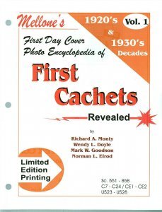 Mellone First Day Cover Photo Encyclopedia First Cachets 1920 & 1930 Volume 1