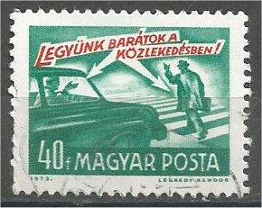 HUNGARY, 1973, MNH 40k, traffic rules, Scott 2247