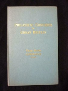 THE PHILATELIC CONGRESS OF GREAT BRITAIN YEAR BOOK CAMBRIDGE 1967