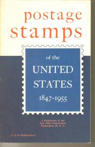 Postage Stamps of the United States 1847-1955 (Post Office Publication 9)